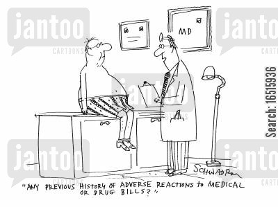 prescription cost cartoon humor: 'Any previous history of adverse reactions to medical or drug bills?'