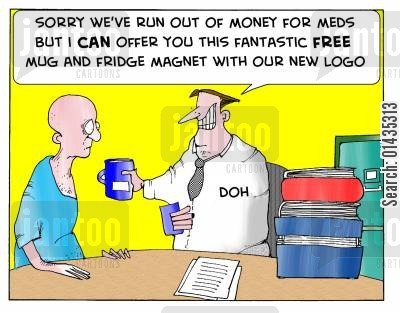 branding cartoon humor: 'Sorry we've run out of money for meds but I can offer you this fantastic free mug and fridge magnet with our new logo.'