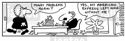 money problems cartoon humor: 'Money problems again?'