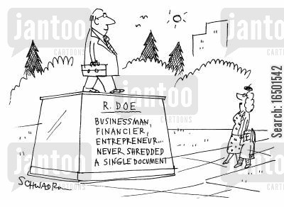 financiers cartoon humor: Memorial to Businessman,financier,entrepreneur who never shredded a single document