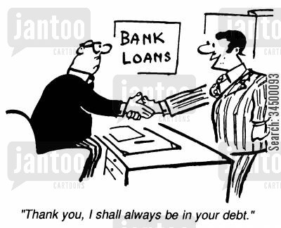 natwest cartoon humor: Bank Loans - Thank you, I shall always be in your debt.