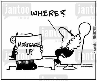 property prices cartoon humor: Mortgage up: 'Where?.'