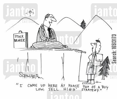 climbed cartoon humor: 'I came up here as phase two of a 'Buy Low, Sell High' strategy.'