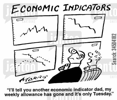 economic indicators cartoon humor: Economic Indicators - I'll tell you another economic indicator Dad, my weekly allowance has gone and it's only Tuesday.