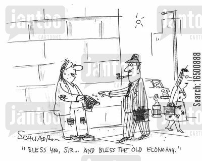 new economy cartoon humor: Bless you sir...and bless the old economy.