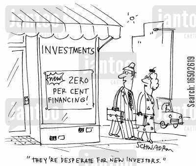 investment brokers cartoon humor: 'They're desperate for new investors.'