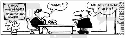 no questions asked cartoon humor: Name? No questions asked!
