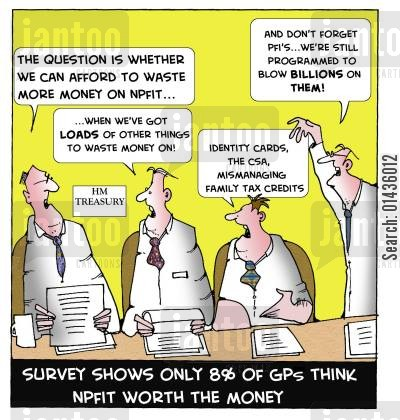 nhs waste cartoon humor: Survey Shows Only 8 of GPs Think NPFIT Worth the Money.