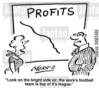 silver lining cartoon humor: Look on the bright side, the work's football team is top of its league.