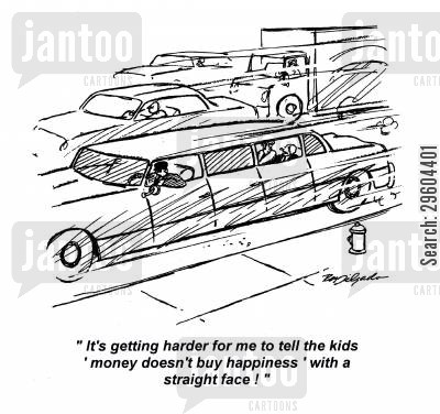 limos cartoon humor: 'It's getting harder for me to tell the kids 'money doesn't buy happiness' with a straight face!'