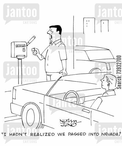 parking meters cartoon humor: 'I hadn't realized we passed into Nevada.'