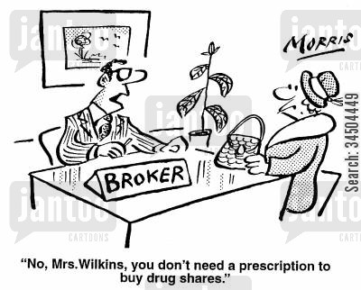 prescribing cartoon humor: No, Mr Wilkins, you don't need a prescription to buy drug shares.