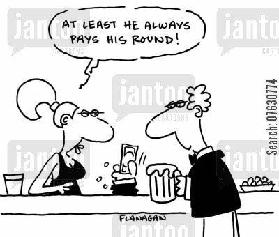 paying your way cartoon humor: At least he always pays his round!