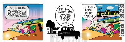 flushing the loo cartoon humor: So, is there much money to be made in the plumbing game?
