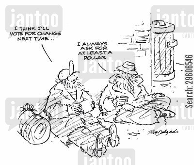 coin cartoon humor: 'I think I'll vote for change next time...'