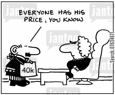 everyone has a price cartoon humor: Everyone has a price.
