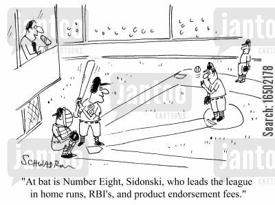 home runs cartoon humor: At Bat is Number Eight, Sidonski who leads the league in homes runs, RBI's and product endorsement fees.