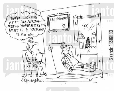 financial problems cartoon humor: 'You're looking at it all wrong, being hopelessly in debt is a reason to go on.'