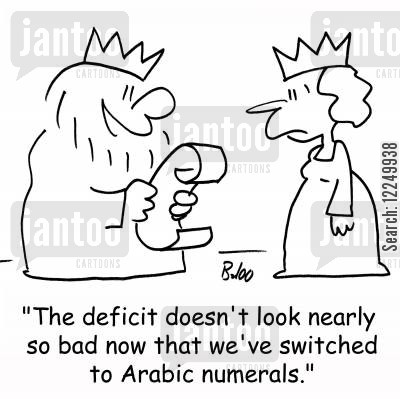 arabic cartoon humor: 'The deficit doesn't look nearly so bad now that we've switched to Arabic numerals.'