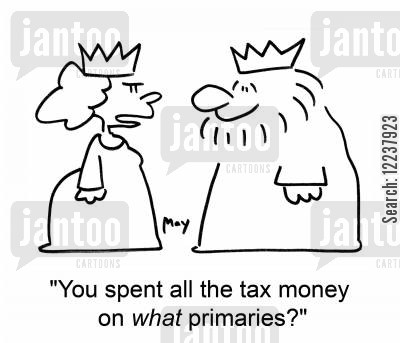 primary cartoon humor: You spent all the tax money on WHAT primaries?