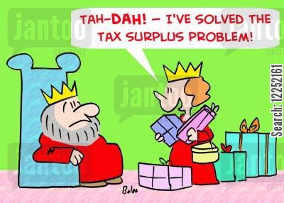 solved cartoon humor: 'Tah-DAH! -- I've solved the tax surplus problem!'