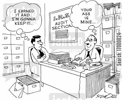 tax evaders cartoon humor: IRS officer: 'Your ass is mine...'