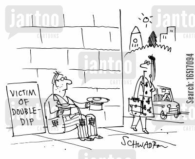 grew cartoon humor: Victim of double-dip.