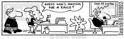hinting cartoon humor: 'Guess who's hinting for a raise?'