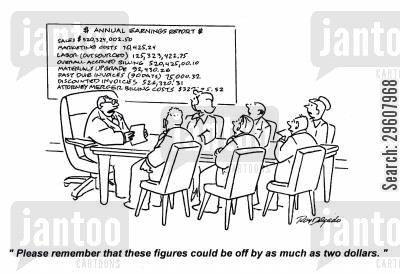 annual report cartoon humor: 'Please remember that these figures could be off by as much as two dollars.'