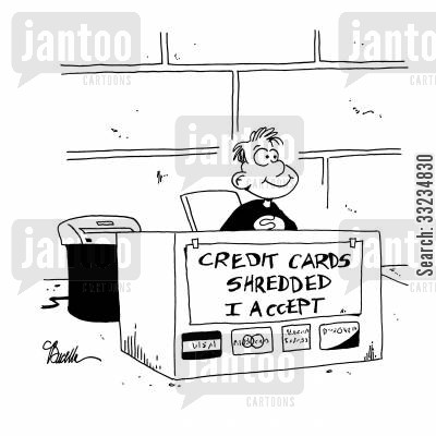 stolen identity cartoon humor: Credit Cards Shredded.