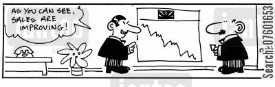 statisticians cartoon humor: 'As you can see, sales are improving!'