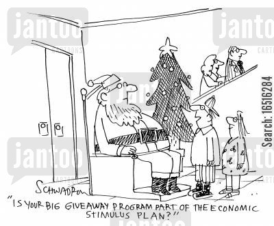 stimuli cartoon humor: 'Is your big giveaway program part of the economic stimulus plan?'