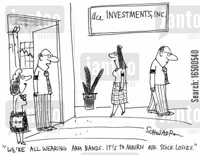 arm bands cartoon humor: We're all wearing arm bands. It's to mourn our stock losses.