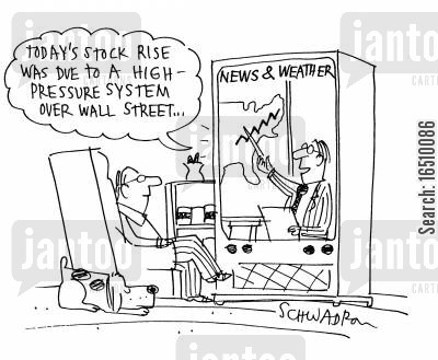 high pressure cartoon humor: 'Today's stock rise was due to a high pressure system over wall street...'