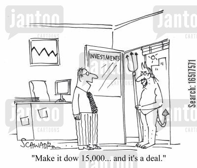 dow cartoon humor: 'Make it dow 15,000... and it's a deal.'