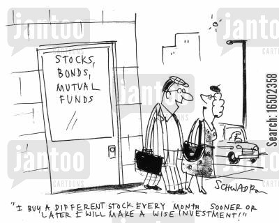 stocks bonds cartoon humor: 'I buy a different stock every month. Sooner or later I will make a wise investment!'