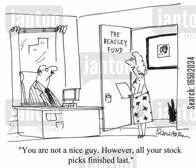 charmless cartoon humor: You are not a nice guy. However, all your stock picks finished last.