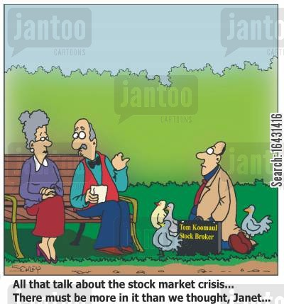stock roker cartoon humor: 'All that talk about the stock market crisis... There must be more in it than we thought, Janet...'