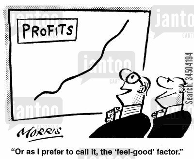 feel-good factor cartoon humor: Or as I prefer to call it, the 'feel-good' factor.