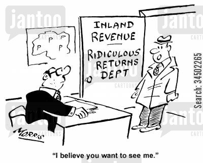 inland revenue cartoon humor: I believe you want to see me.