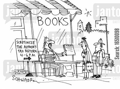 author appearance cartoon humor: Scrutinize the author's tax return, 4 - 6pm.