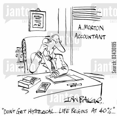 forty cartoon humor: 'Don't get hysterical...Life begins at 40...'