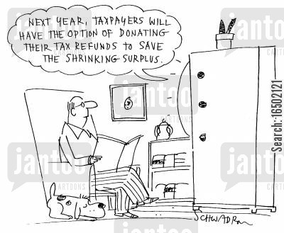tax refund cartoon humor: Next year, taxpayers will have the option of donating their tax refunds to save the shrinking surplus.