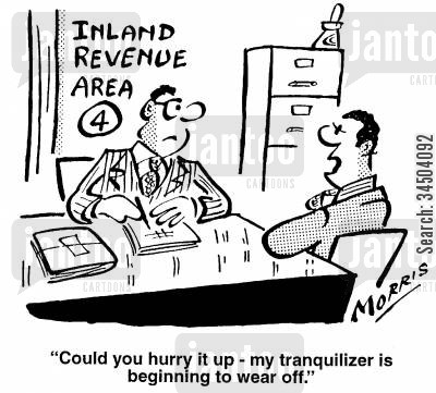 enduring cartoon humor: Could you hurry it up - my tranquiliser is beginning to wear off.