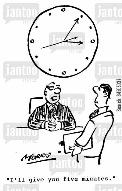 time cartoon humor: I'll give you five minutes.