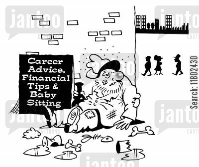 down and out cartoon humor: Career advice, financial tips and baby sitting.