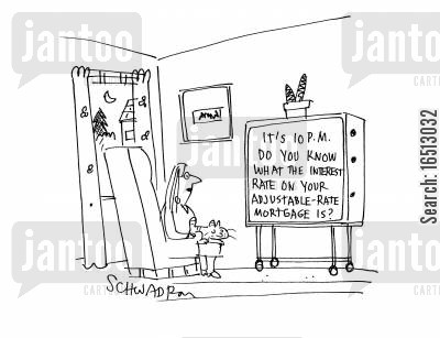 low interest cartoon humor: Do you know what the interest on you adjustable-rate mortgage is?