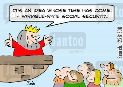 great idea cartoon humor: 'It's an idea whose time has come! -- Variable-rate Social Security!'