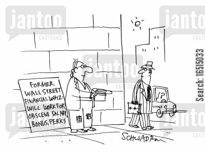 former financial whiz cartoon humor: 'Former wall street financial whiz will work for obscene salary, bonus,perks...'