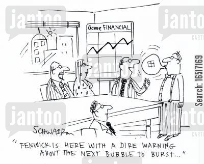 government handouts cartoon humor: 'Fenwick is here with a dire warning about the next bubble to burst.'